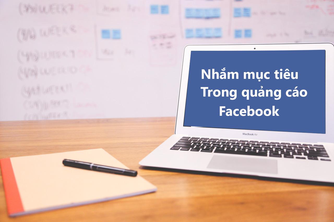 nhắm mục tiêu và tối ưu hóa quảng cáo facebook